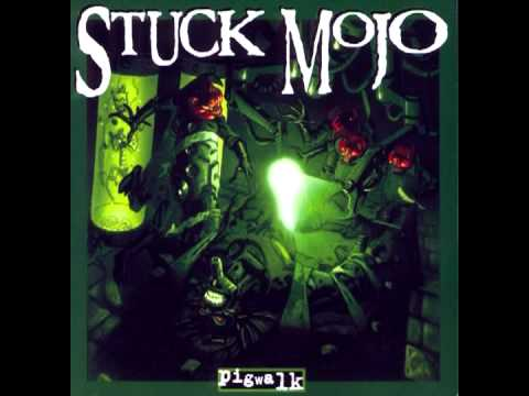 Stuck Mojo  Twisted
