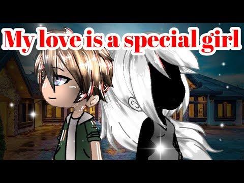 """My Love Is A Special Girl""-GACHA LIFE GACHAVERSE GACHA LOVE STORY-SEYM_DNA"