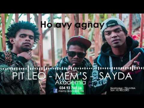 Ho Avy Agnay::MEM'S AKADEMIA Feat PIT LEO & Mr SAYDA (Official Audio Août 2016)