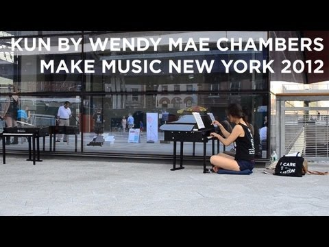 KUN by Wendy Mae Chambers | Make Music New York 2012