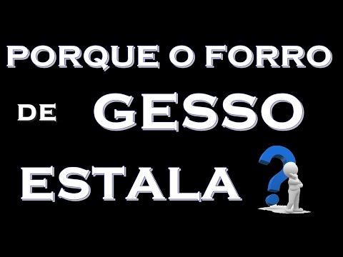 PORQUE O FORRO DE GESSO ESTALA, FAZ BARULHO