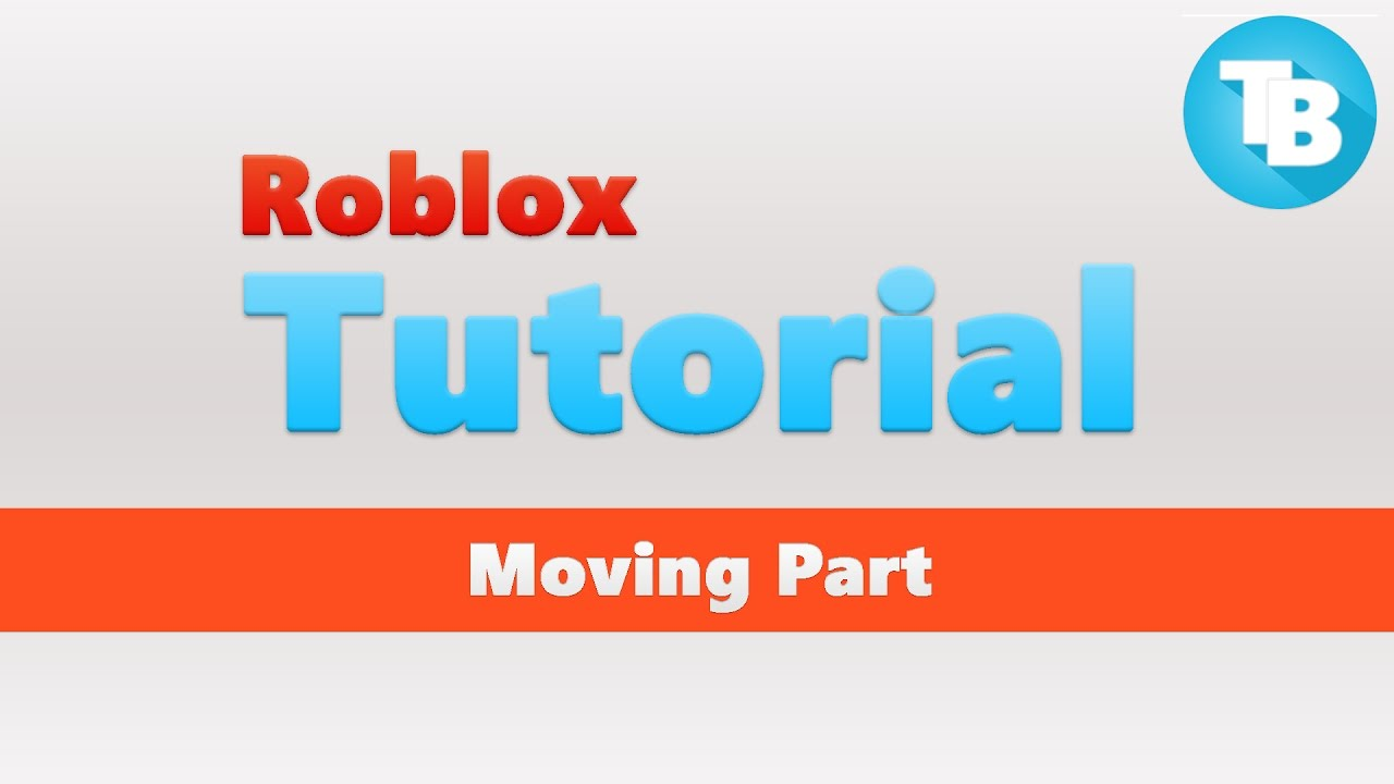 Roblox   How to move a part using CFrame