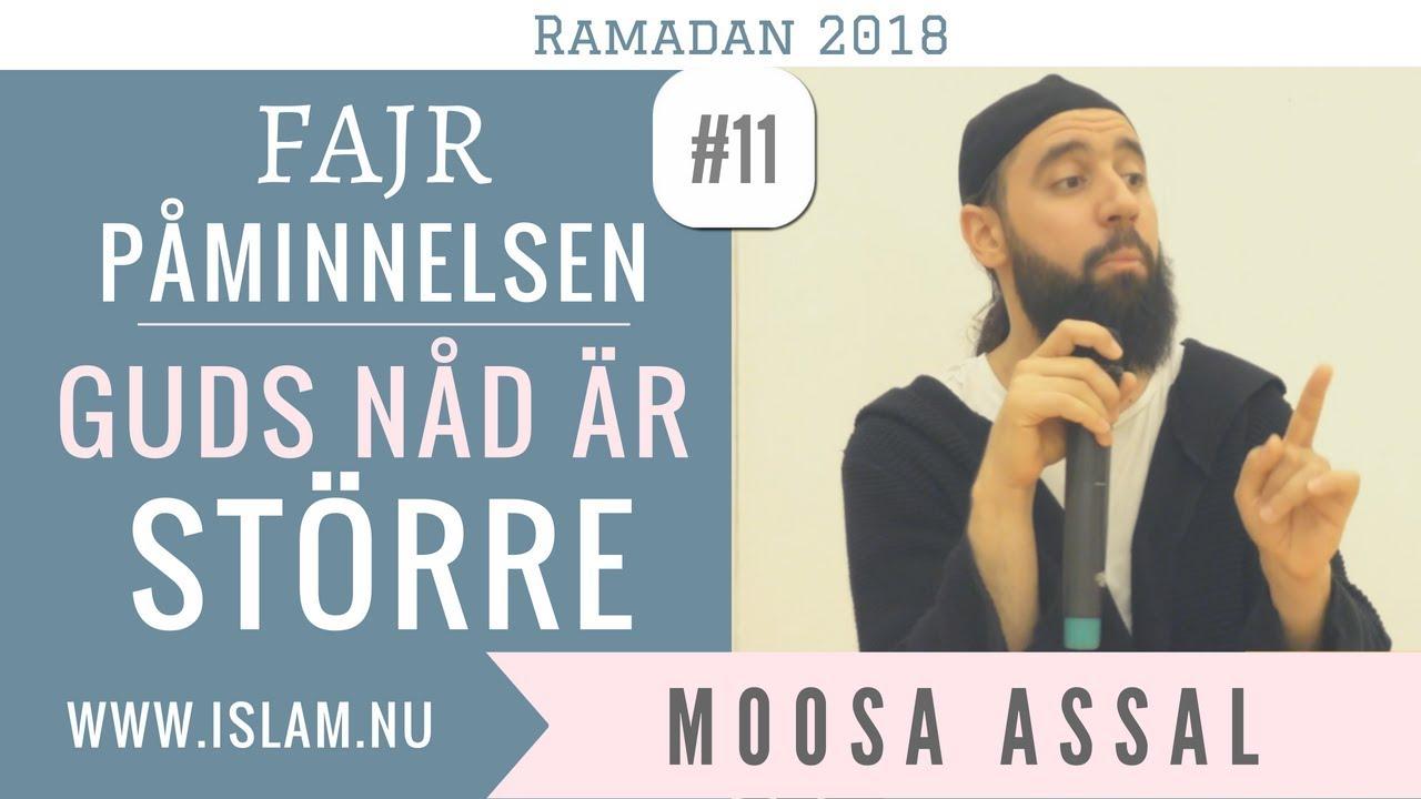 Fajr Påminnelse #11 | Guds nåd är STÖRRE | Moosa Assal