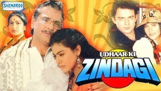 Udhaar Ki Zindagi - 1994 - Jeetendra - Kajol - Moushumi Chatterjee - Full Movie In 15 Mins