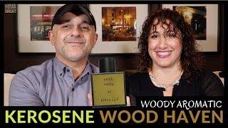 Kerosene Wood Haven Fragrance Review