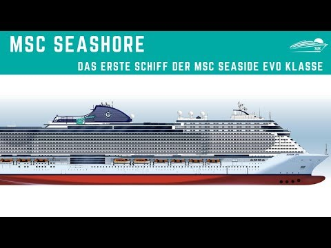 MSC Seashore ✅: Die neue MSC Seaside Evo Klasse - ab 2021
