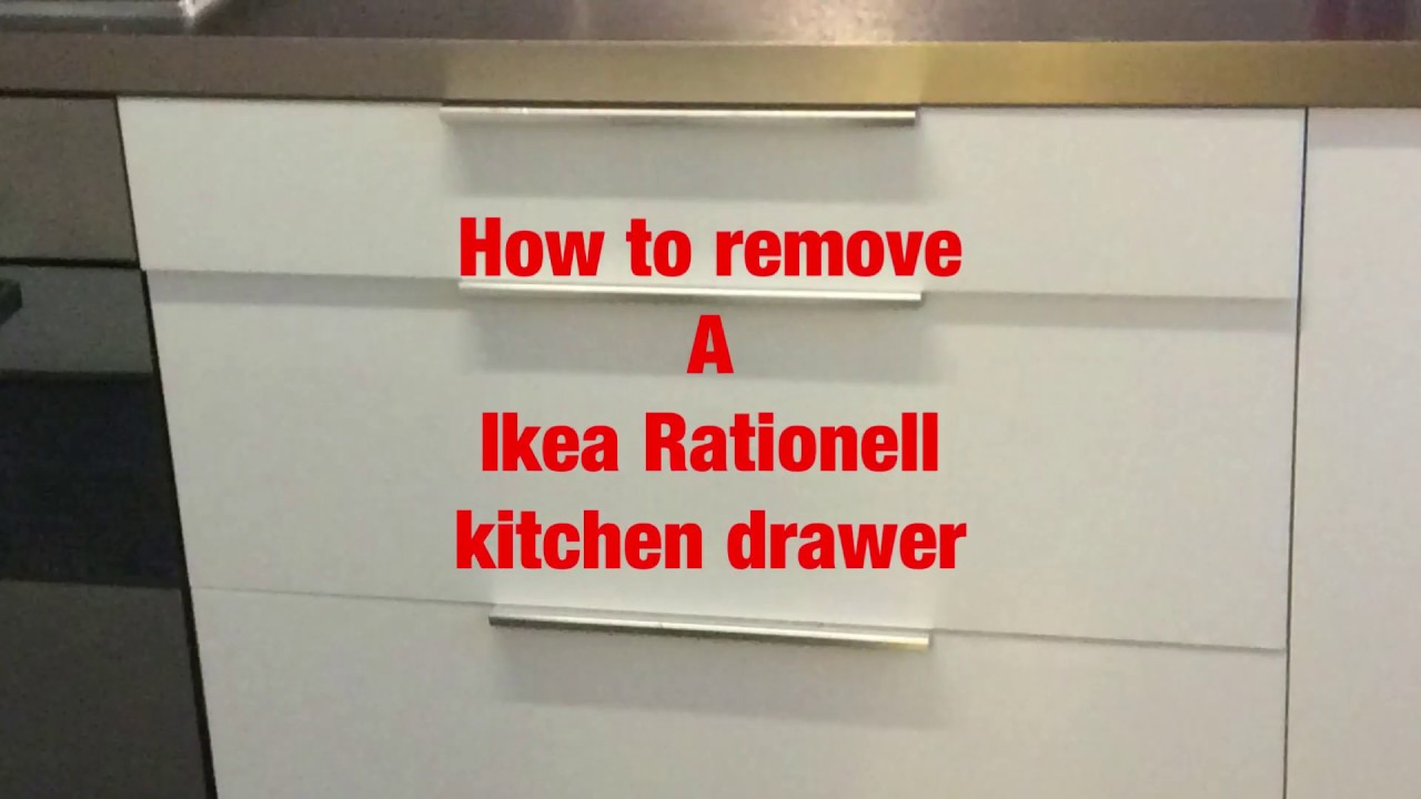 How To Remove A Ikea Rationell Kitchen Drawer Youtube