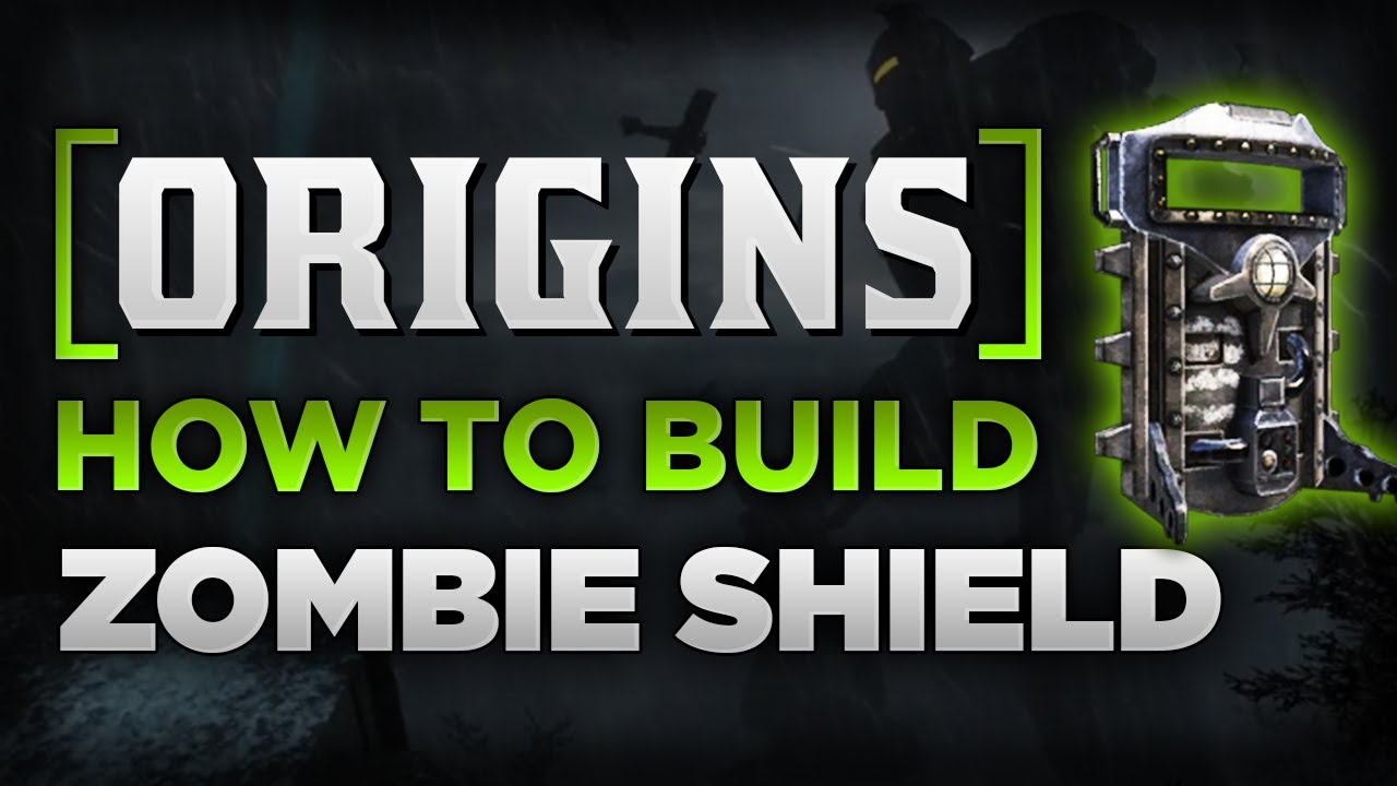 Black ops 2 origins how to build zombie shield new for Zombie build