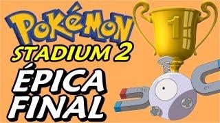 Pokemon Stadium 2 (Parte 7) - FINAL da Challenge Cup