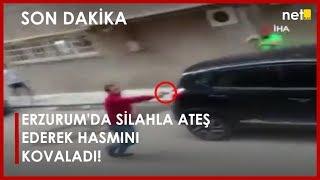 Son Dakika: Erzurum'da Silahla Ateş Ederek Hasmını Kovaladı, 3 Kişi Yaralandı!