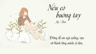 [MV Lyrics] Nếu Có Buông Tay - Mỹ Tâm | Acoustic Guitar