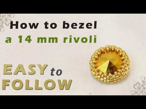 how to bezel a 14 mm rivoli