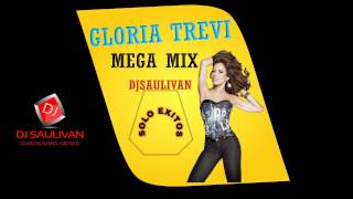GLORIA TREVI MEGAMIX- DJSAULIVAN