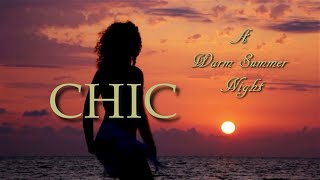 Chic - A Warm Summer Night [Risque]