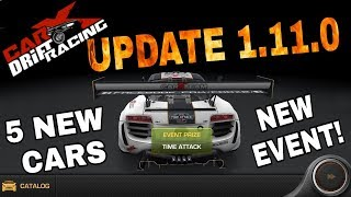 5 NEW CARS! NEW EVENT! (Time-Trial)   CarX Drift Racing 1.11.0 UPDATE!!!