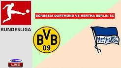 🔴 BORUSSIA DORTMUND VS HERTHA BSC LIVE I LIVE STREAMING BUNDESLIGA GERMANY 06/06/2020