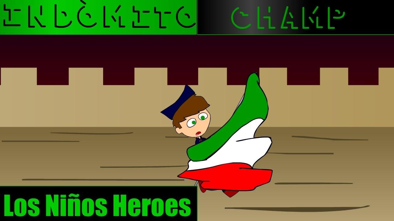 Indómito Champ Los Niños Héroes Parodia