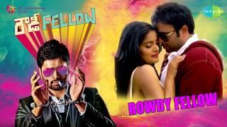 Rowdy Fellow | Telugu Movie Audio Jukebox | Nara Rohit, Vishakha Singh