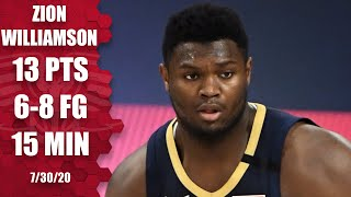 Zion Williamson puts on a show in NBA's return to play | 2019-20 NBA Highlights