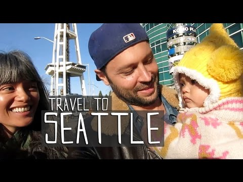 TRAVEL TO SEATTLE | A FAMILY TRIP