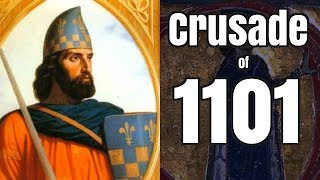 How the Seljuks Crushed the Crusade of 1101