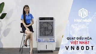 Quạt điều hòa Việt Nhật VN80-ĐT siêu tiết kiệm