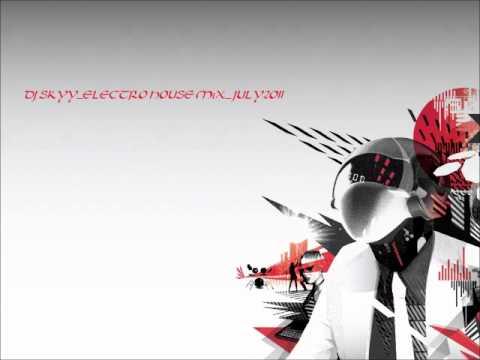 DJ SKYY_ELECTRO HOUSE MiX_JULY2O11