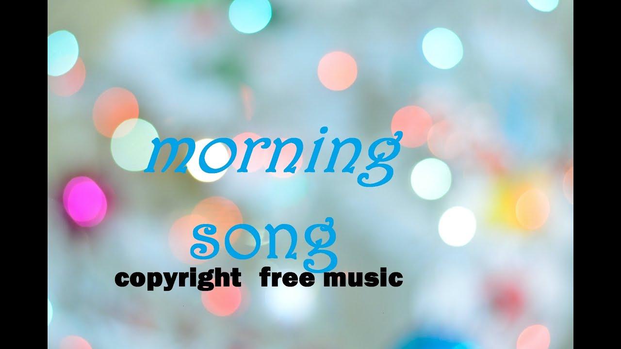 Copyright Free Music Morning Joe Patiño Youtube