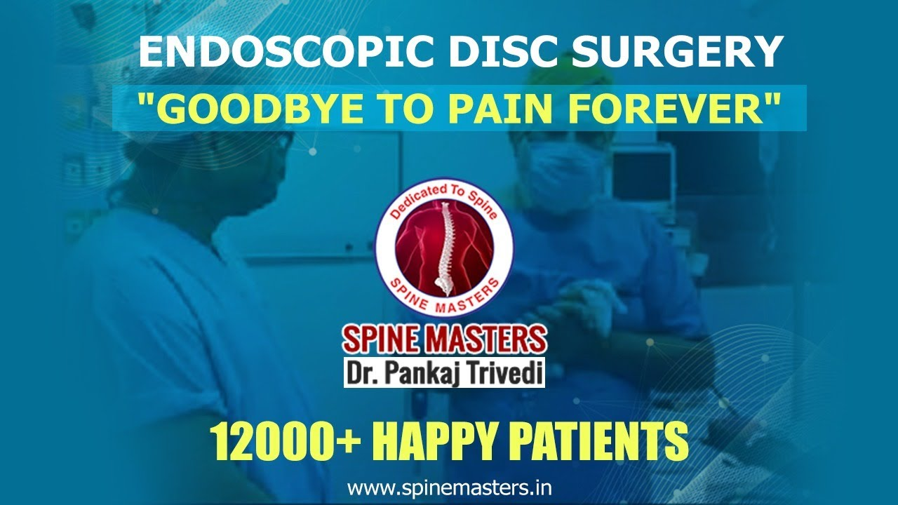 Endoscopic Spine Surgery | Spine Masters | Dr.Pankaj Trivedi | Best Spine Surgeon Jalandhar  Punjab