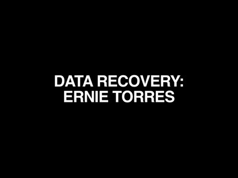 DATA RECOVERY ERNIE TORRES