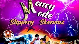 Slippery Skeemaz - Money Mode - January 2019