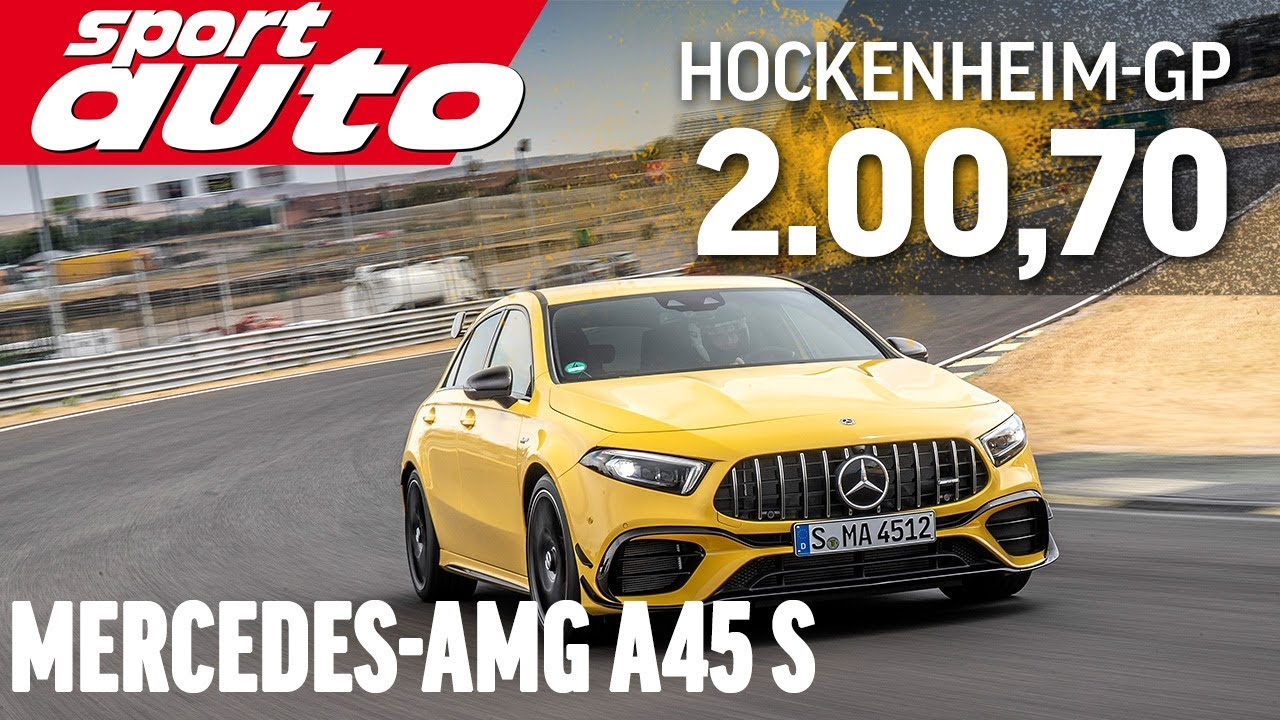 Mercedes-AMG A45 S 4Matic+ |Hot Lap Hockenheim-GP | sport auto