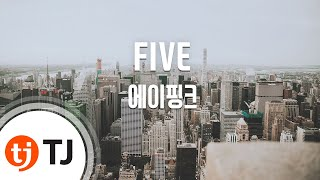 [TJ노래방] FIVE - 에이핑크(Apink) / TJ Karaoke