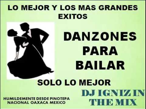 Danzones Para Bailar Mix - Grandes Exitos