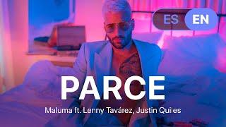 Maluma - Parce ft. Lenny Tavárez, Justin Quiles (Lyrics / Letra English & Spanish)