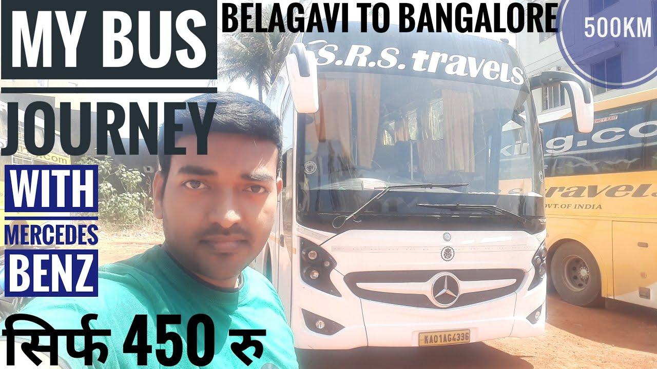 BELAGAVI TO BENGALURU WITH SRS TRAVELS MERCEDES BENZ!!! |VK Buses|