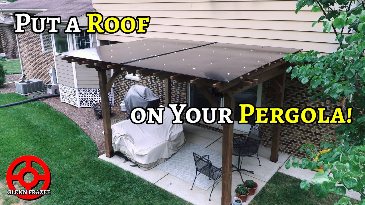 How to Install a Double-Wall Polycarbonate Roof on Your Pergola
