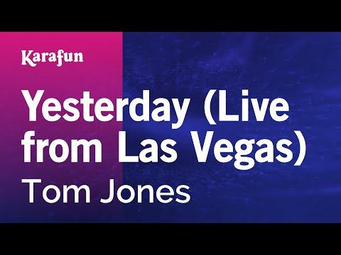 Karaoke Yesterday (Live From Las Vegas) - Tom Jones *