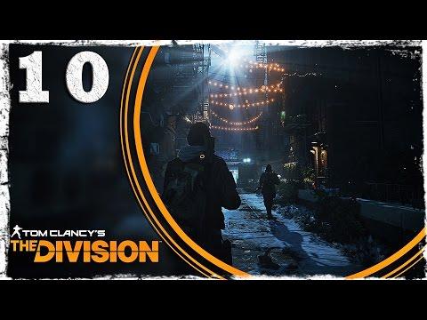 Смотреть прохождение игры Tom Clancy's The Division. #10: Техник.