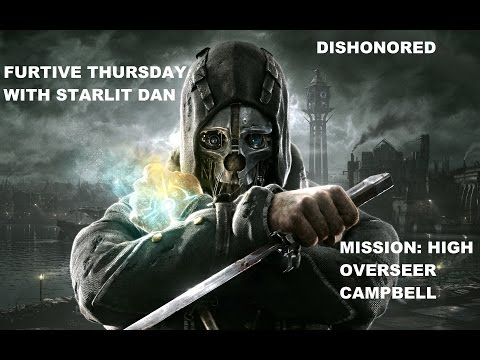 Furtive Thursday - Dishonored - High Overseer Campbell