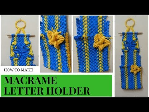 How to macrame letter holder macrame wall decor macrame letter how to macrame letter holder macrame wall decor macrame letter boxnew design spiritdancerdesigns Gallery