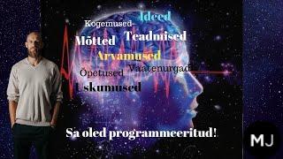 Video 4. Sa oled programmeeritud! Usud sa seda või ei aga oled!