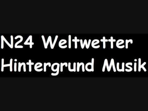 N24 Weltwetter Hintergrund Musik