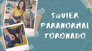 Squier Paranormal Series Toronado Demo and Review