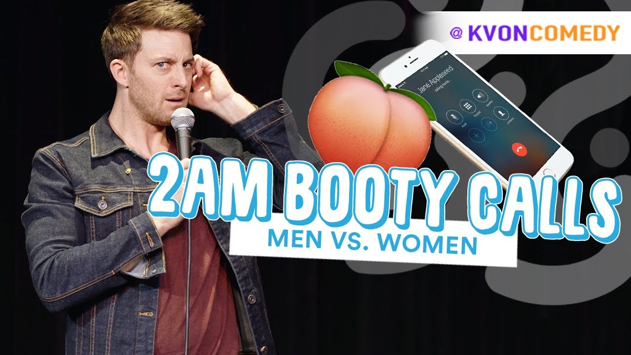2am Booty Calls... (Men vs Women) ?? Comedian K-von