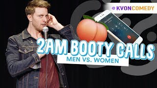 2am Booty Calls... (Men vs Women) 📲🍑 Comedian K-von
