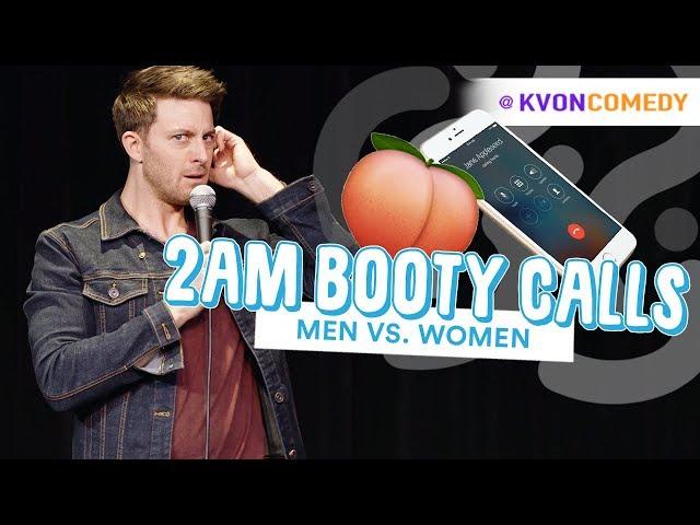 2am Booty Calls... (Men vs Women) 📲🍑 Comedian K-von
