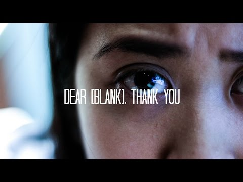 Dear BLANK, Thank You