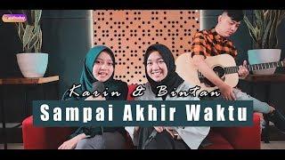 Sampai Akhir Waktu Cover Karin Ft Bintan Bintan Radhita Dandy Hendstyo MP3