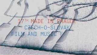 MADE IN PRAGUE 2013 | Official trailer